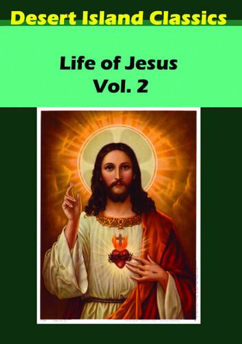 The Life of Jesus: Volume 2