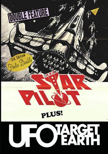 Star Pilot/ UFO Target Earth