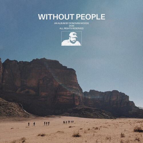 Donovan Woods - Without People [Indie Exclusive Limited Edition White Opaque LP]