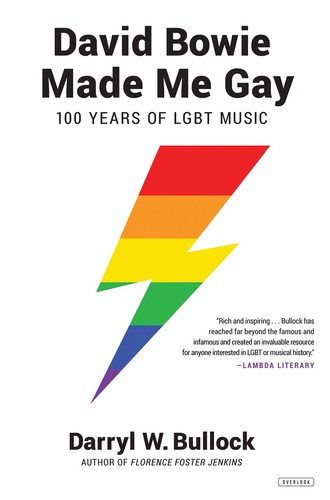 - David Bowie Made Me Gay: 100 Years of LGBT Music