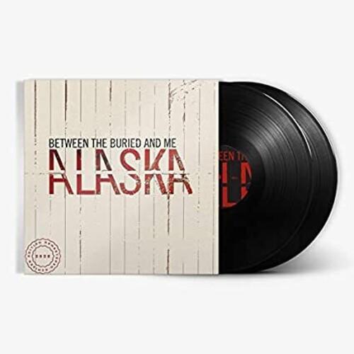 Between The Buried And Me - Alaska: 2020 Remix/Remaster [2 LP]